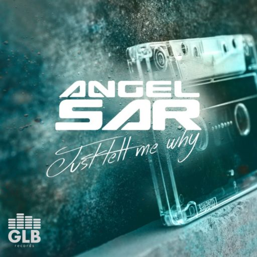 ANGEL SAR - Just Tell Me Why embedding