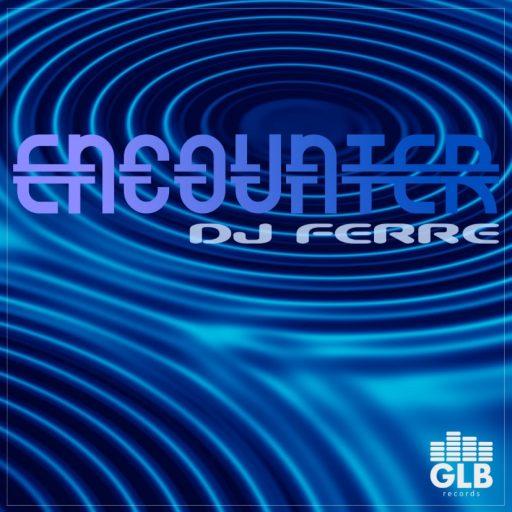 DJ Ferre - Encounter embedding