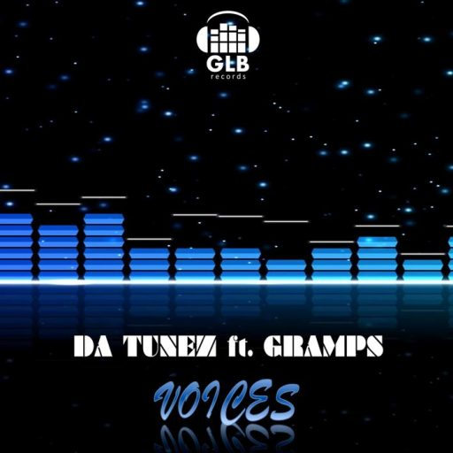 Da Tunez ft Gramps - VOICES GLB embedded
