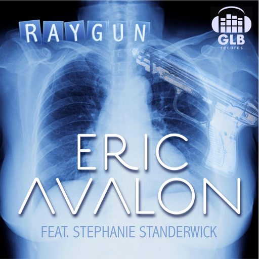 Eric Avalon ft. Stepahnie Standerwick - Raygun 3500x3500