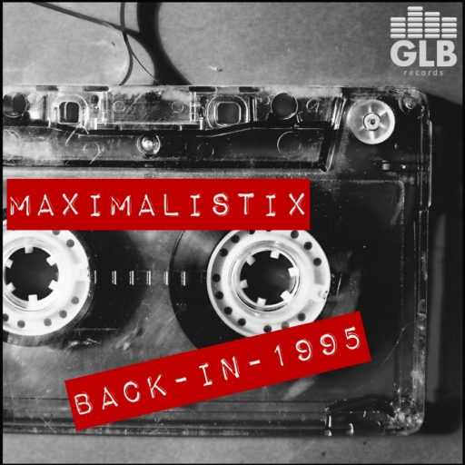 Maximalistix - Back In 1995 embedding cover art
