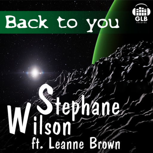 Stephane Wilson ft. Leanne Brown - Back To You 10x10