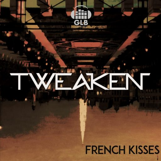Tweaken - French Kisses Album art