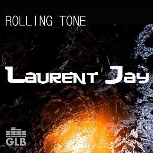 cover Laurent Jay - Rolling Tone embedding